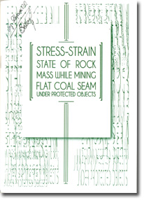 Stress-strain state of rock mass while mining flat coal seam under protected objects